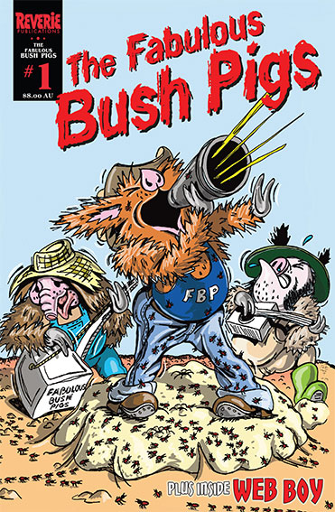 The cover of the first Fabulous Bush Pigs full colour comic